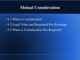 Mutual Consideration