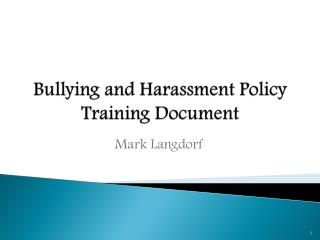 Bullying and Harassment Policy Training Document