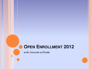 Open Enrollment 2012
