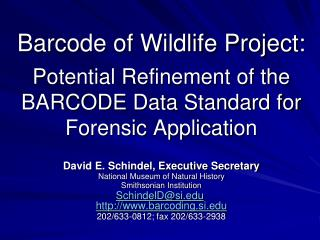 Barcode of Wildlife Project: Potential Refinement of the BARCODE Data Standard for Forensic Application