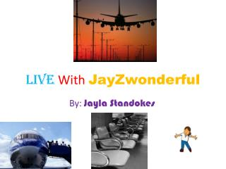 Live W ith JayZwonderful