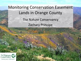 Monitoring Conservation Easement Lands in Orange County