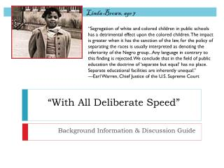 """With All Deliberate Speed"""