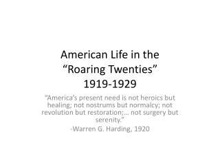 "American Life in the  ""Roaring Twenties"" 1919-1929"