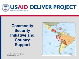 Commodity Security Initiative and Country Support