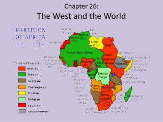 Chapter 26: The West and the World