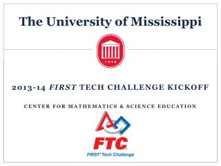 2013-14  FIRST  Tech Challenge Kickoff Center for mathematics & science education
