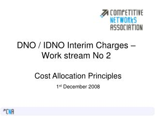 DNO / IDNO Interim Charges –Work stream No 2