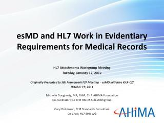 esMD  and HL7 Work in Evidentiary Requirements for Medical Records