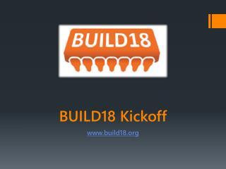 BUILD18 Kickoff