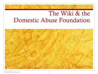 The Wiki & the Domestic Abuse Foundation