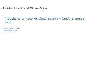 SHA/PCT Financial Close Project