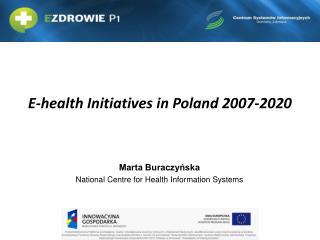 E - health Initiatives  in  Poland 2007-2020