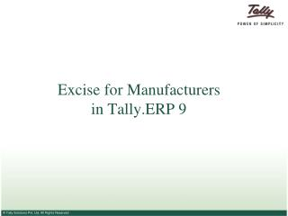 excise for manufacturers in tally.erp 9