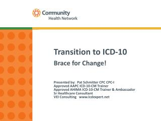 Transition to ICD- 10