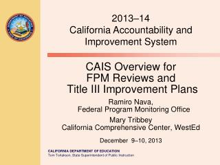 2013 –1 4 California  Accountability and Improvement System