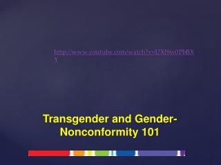 Transgender and Gender-Nonconformity 101