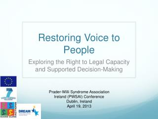 Restoring Voice to People