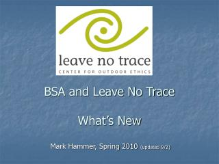 bsa and leave no trace what