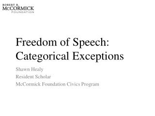 Freedom of Speech: Categorical Exceptions
