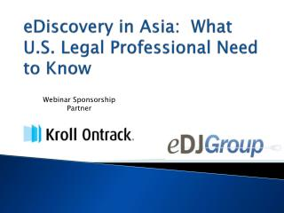 eDiscovery in Asia:  What U.S. Legal Professional Need to Know
