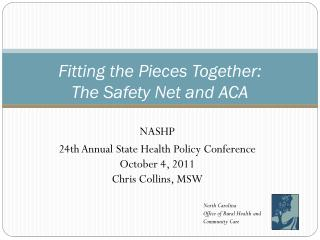 Fitting the Pieces Together:  The Safety Net and ACA