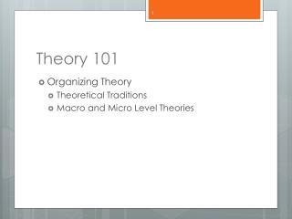 Theory 101