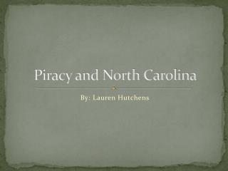 Piracy and North Carolina