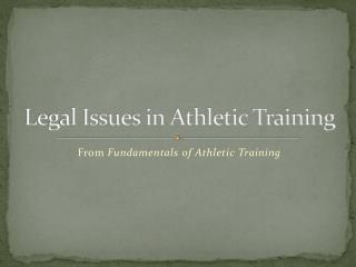Legal Issues in Athletic Training