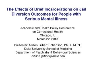 The Effects of Brief Incarcerations on Jail Diversion Outcomes for People with Serious Mental Illness