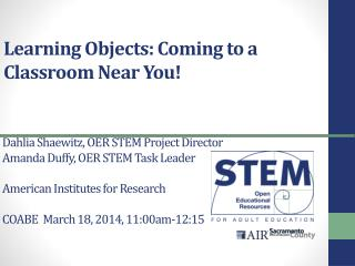 Learning Objects: Coming to a Classroom Near You!