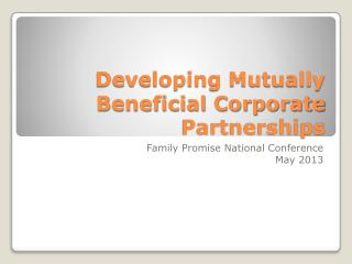 Developing Mutually Beneficial Corporate Partnerships