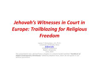 Jehovah's Witnesses in Court in Europe: Trailblazing for Religious Freedom