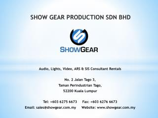 SHOW GEAR PRODUCTION SDN BHD