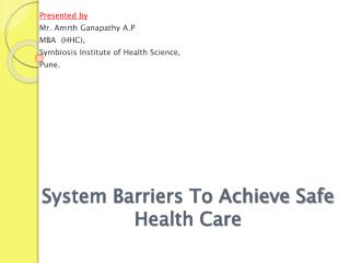 System Barriers To Achieve Safe Health Care