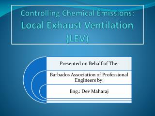 Controlling Chemical Emissions:     Local Exhaust Ventilation (LEV)