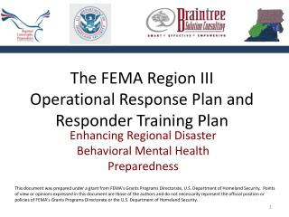 The FEMA Region III  Operational Response Plan and Responder Training Plan