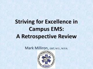 Striving for Excellence in Campus EMS: A Retrospective Review