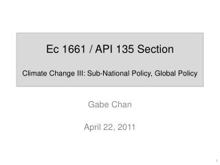 Ec  1661 / API 135 Section Climate Change III: Sub-National Policy, Global Policy