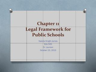 Chapter 11 Legal Framework for Public Schools