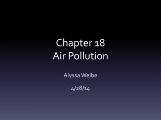Chapter 18 Air  P ollution