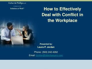 How to Effectively Deal with Conflict in the Workplace