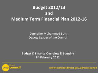 Budget 2012/13 and  Medium Term Financial Plan 2012-16