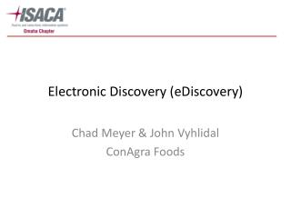 Electronic Discovery (eDiscovery)