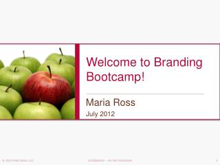 Welcome to Branding  Bootcamp !