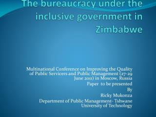 The bureaucracy under the inclusive government in Zimbabwe