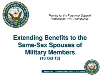 Extending Benefits to the Same-Sex Spouses of Military Members  (10 Oct 13)