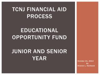 TCNJ Financial Aid Process educational opportunity fund Junior and Senior year