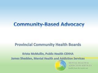 Community-Based Advocacy