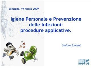 igiene personale e prevenzione delle infezioni: procedure applicative.